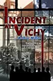 Incident At Vichy (L.A. Theatre Works Audio Theatre Collection)