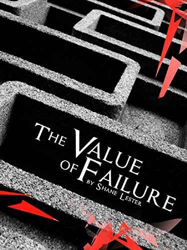 Amazon the value of failure ebook shane lester kindle store the value of failure by lester shane fandeluxe Ebook collections