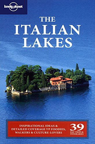 Lonely Planet The Italian Lakes (Regional Travel Guide)