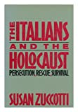The Italians and the Holocaust, Susan Zuccotti, 0465036228