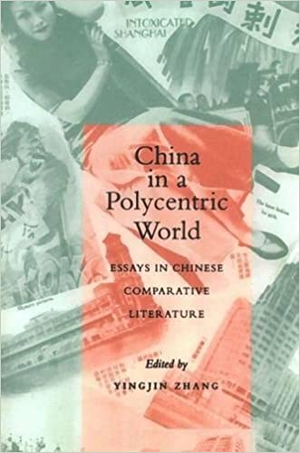 com in a polycentric world essays in chinese   in a polycentric world essays in chinese comparative literature 1st edition