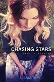 Chasing Stars, L Duarte, 1493682091