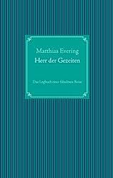 Herr der Gezeiten: Das Logbuch einer fabulösen Reise (German Edition)