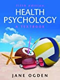 img - for Health Psychology: A Textbook (UK Higher Education OUP Psychology) book / textbook / text book