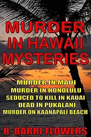 book cover of Murder in Maui / Murder in Honolulu / Seduced to Kill in Kauai