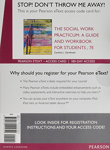 The Social Work Practicum: A Guide and Workbook for Students, Enhanced Pearson eText -- Access Card (7th Edition)