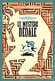 Les enquêtes d'Hermès, I:Le mystère Dédale