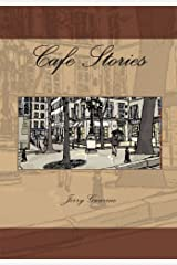 Cafe Stories Kindle Edition