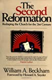 The Second Reformation, William A. Beckham, 1880828901