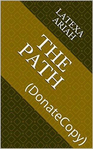 The Path: (DonateCopy)