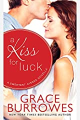 A Kiss for Luck: A Novella (Sweetest Kisses Book 0) Kindle Edition