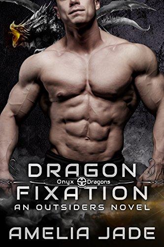 Dragon Fixation (Onyx Dragons Book 1)