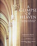 A Glimpse of Heaven, Christopher Martin, 1850749701
