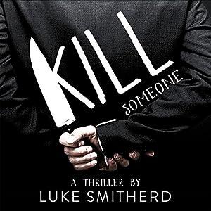 Kill Someone Audiobook