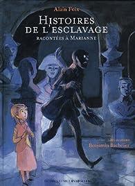 Histoires de l'esclavage : Racontées à Marianne (1CD audio) par Foix