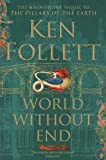 World Without End by Ken Follett front cover