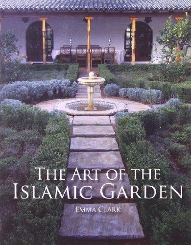 The Art of the Islamic Garden