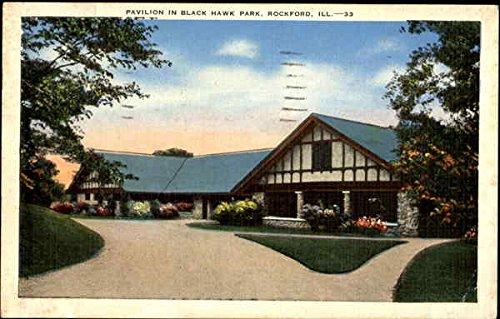 Pavilion In Black Hawk Park Rockford, Illinois Original Vintage Postcard