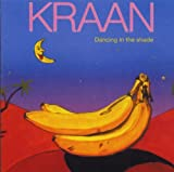 Dancing in the Shade by Kraan