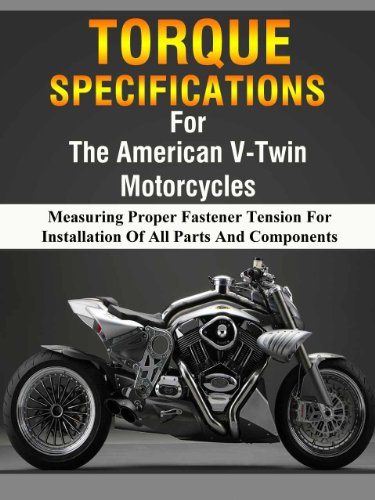American V-Twin Motorcycle Torque Manual (Measuring Proper Fastener Tension For Installation Of All Parts and Components Book 1) - All American Motorcycles