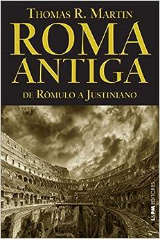 Book Roma Antiga. De Romulo a Justiniano. Convencional (Em Portuguese do Brasil)