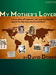 My Mother's Lover (Kindle Single)