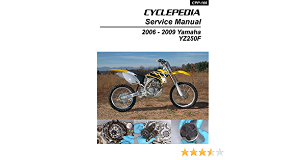 Amazon Com 2006 2009 Yamaha Yz250f Four Stroke Service Manual Ebook Cyclepedia Press Llc Kindle Store