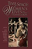 Time, Space, and Women's Lives in Early Modern Europe (SCE&S  Book 57)