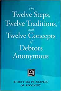 The Twelve Steps, Twelve Traditions, and Twelve Concepts ...