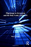 img - for Pilgrimage to Jerusalem and the Holy Land, 1187-1291 (Crusade Texts in Translation) by Denys Pringle (2012-05-21) book / textbook / text book