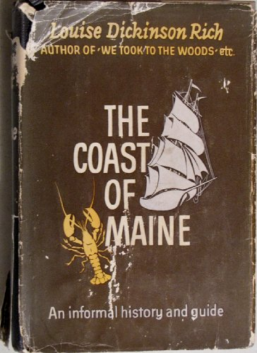 The Coast Of Maine by Louise Dickinson Rich