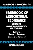 Handbook of Agricultural Economics, Volume 1B: Marketing, Distribution, and Consumers