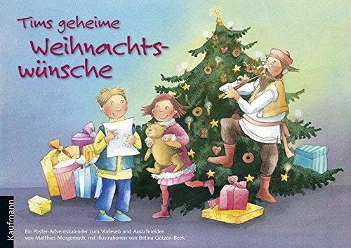 Tims geheime Weihnachtswünsche: Ein Poster-Adventskalender zum Vorlesen und Ausschneiden