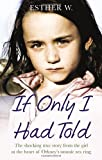 If Only I Had Told, Esther W., 0091950155