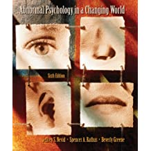 Abnormal Psychology in a Changing World (6th Edition)