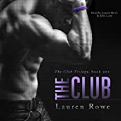 The Club : The Club Trilogy, Book 1 | Lauren Rowe