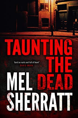 Taunting the Dead (A DS Allie Shenton Novel Book 1) (Ds Allie Shenton)