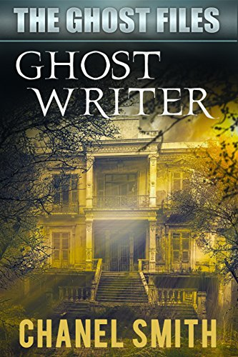 Ghost Writer (The Ghost Files Book - Chanel Best Seller