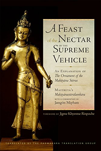 A Feast of the Nectar of the Supreme Vehicle: An Explanation of the Ornament of the Mahayana ()