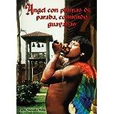 Angel con plumas de paraba, comiendo guayabas (Spanish Edition)