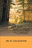 img - for Just Around the Corner book / textbook / text book
