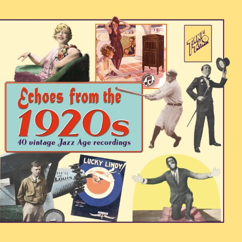 Echoes from the 1920s: 40 Vintage Jazz Age Recordings -