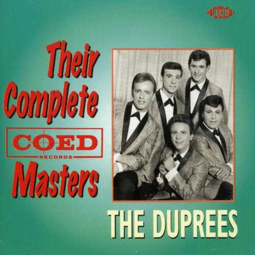 Their Complete Coed Masters by Duprees, The