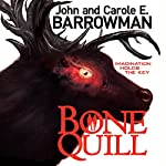 Bone Quill | John Barrowman