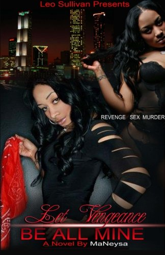 Read Online Let Vengeance Be All Mine ebook