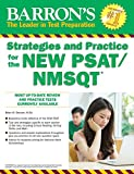img - for Barron's Strategies and Practice for the NEW PSAT/NMSQT (Barron's Strategies and Practice for the Psat/Nmsqt) book / textbook / text book