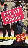 OSS 117 : OSS 117 voit rouge par Bruce