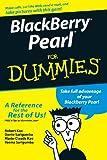 BlackBerry Pearl for Dummies, Robert Kao and Marie-Claude Kao, 0470128933