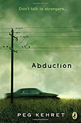 abduction by peg kehret Abduction (peg kehret) at booksamillioncom matt is missing bonnie's brother left his classroom to use thebathroom --and disappeared a police dog traces his scent to the curb, where he apparently got into a vehicle but why would matt go anywhere with a stranger overwhelmed with fear, bonnie discovers that her dog is gone, too.