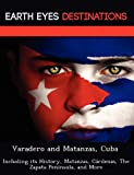 Varadero and Matanzas, Cub, Sandra Wilkins, 1249225485